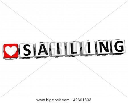 3D Love Sailing Button Click Here Block Text