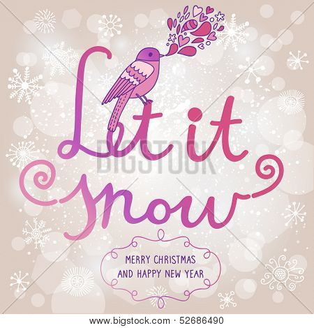 Let it snow. Bright vector card made of snowflakes with bokeh effect. Cute small bird on text in violet colors