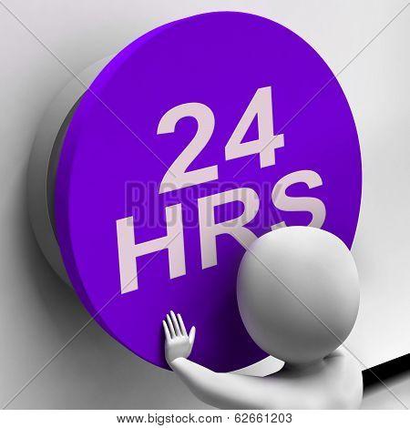 Twenty Four Hours Button Shows 24H  Availability