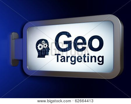 Business concept: Geo Targeting and Head With Gears on billboard background
