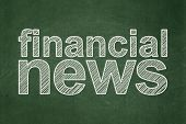 News concept: Financial News on chalkboard background