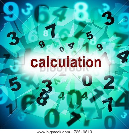 Calculation Mathematics Indicates One Two Three And Numeric