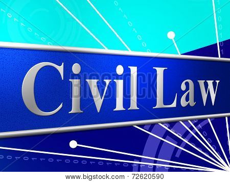 Civil Law Represents Judgment Legality And Legal