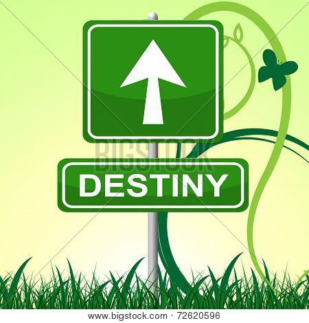 Destiny Sign Represents Pointing Progress And Future