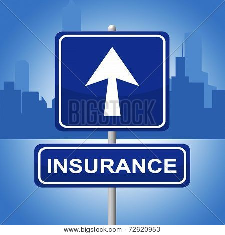 Insurance Sign Means Indemnity Advertisement And Pointing
