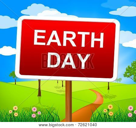Earth Day Represents Eco Friendly And Eco-friendly