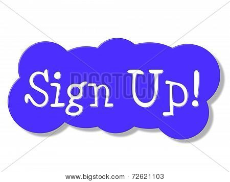 Sign Up Means Subscribing Online And Member