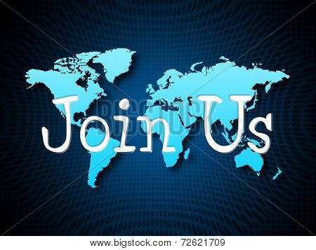 Join Us Indicates Sign Up And Admission