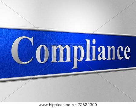 Agreement Compliance Shows Conformity Regulations And Comply