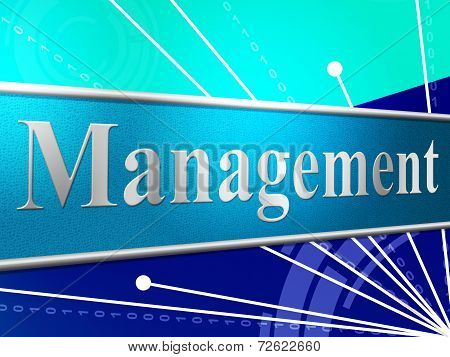Manage Management Represents Authority Manager And Boss