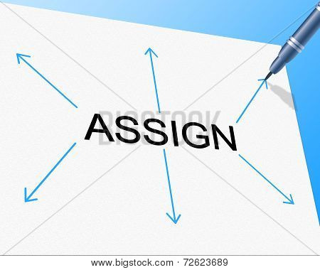 Delegate Assign Indicates Task Management And Ascribe