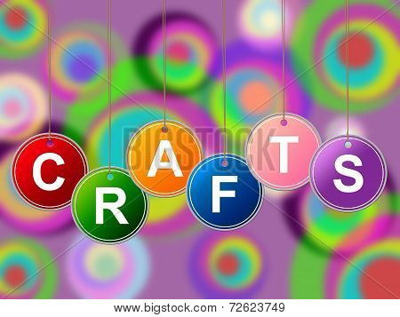 Craft Crafts Indicates Artistic Designing And Drawing
