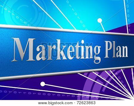 Marketing Plan Indicates Idea Sales And Scheme
