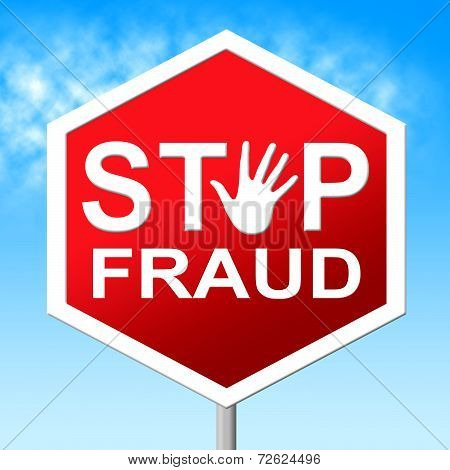 Stop Fraud Means Rip Off And Con