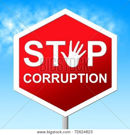 Stop Corruption Indicates Warning Sign And Bribery