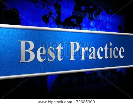 Best Practice Indicates Number One And Chief