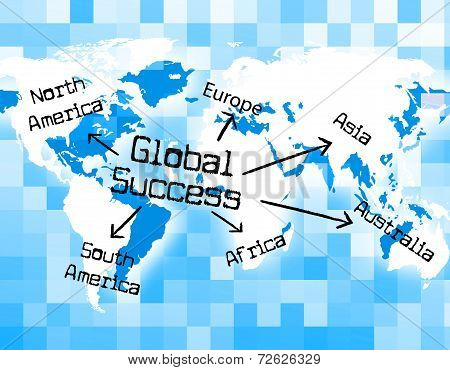 Global Success Means Winning Earth And Globe