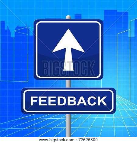 Feedback Sign Shows Direction Comment And Evaluation