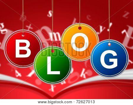 Internet Blog Means World Wide Web And Websites