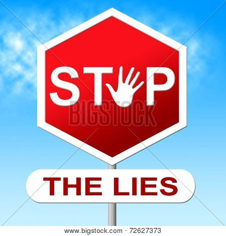 Lies Stop Represents No Lying And Deceit