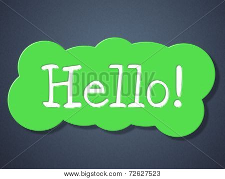 Sign Hello Indicates How Are You And Greetings