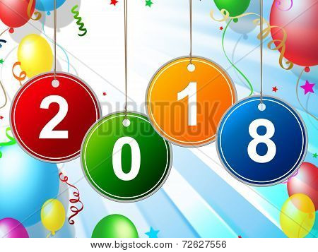 New Year Shows Two Thousand Eighteen And Celebrate