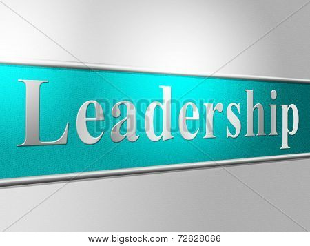 Leader Leadership Represents Directing Command And Control