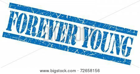 Forever Young Blue Grungy Stamp Isolated On White Background