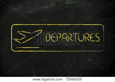 Departure Sign As Found In Airport Terminals