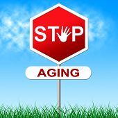 stock photo of retirement age  - Stop Aging Indicating Look Younger And Retirement - JPG
