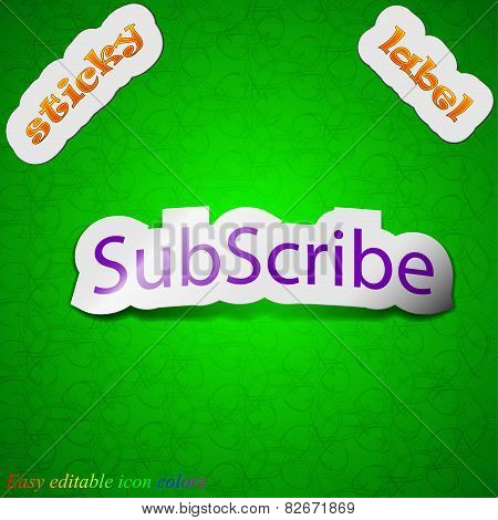 Subscribe Icon Sign. Symbol Chic Colored Sticky Label On Green Background. Vector