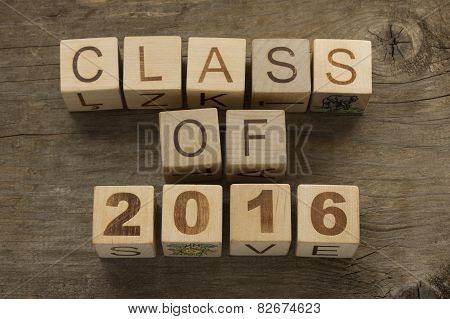 Text Class of 2016 on a wooden background