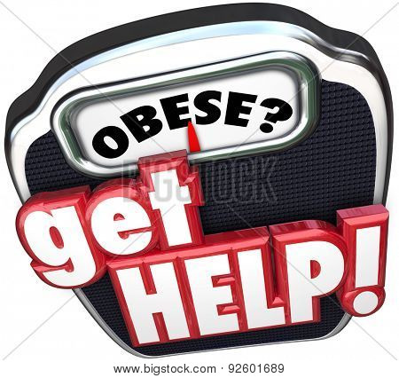 Obese word on a scale display and 3d words Get Help to illustrate medical assistance in diet and exercise to lose weight