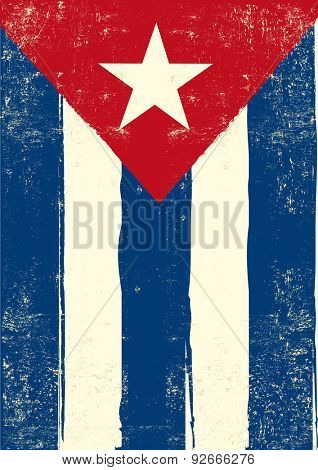 Flag of Cuba. A cuban grunge poster for you.