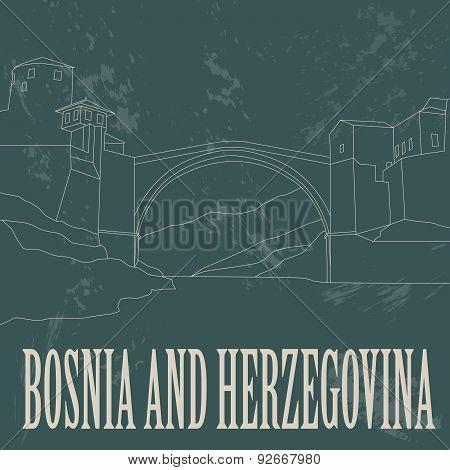 Bosnia and Herzegovina landmarks. Retro styled image.