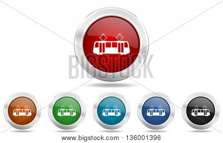 tram round glossy icon set, colored circle metallic design internet buttons