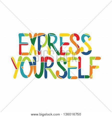 Express Yourself. Lettering. Isolated vector object on white background.