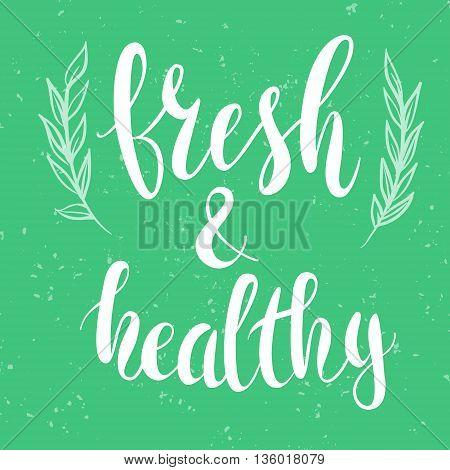 Healthy food emblem , hand drawn lettering. Natural organic food