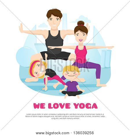 We love yoga wellness center poster with young family practicing asanas and poses together cartoon abstract vector illustration