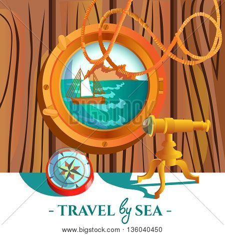 Travel by sea nautical poster of sea with rock and sailboat in porthole compass and spyglass vector illustration