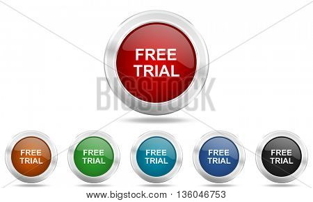 free trial round glossy icon set, colored circle metallic design internet buttons