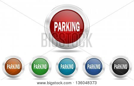 parking round glossy icon set, colored circle metallic design internet buttons