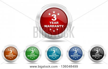 warranty guarantee 3 year round glossy icon set, colored circle metallic design internet buttons