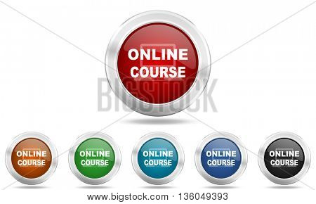 online course round glossy icon set, colored circle metallic design internet buttons