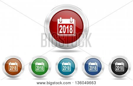 new year 2018 round glossy icon set, colored circle metallic design internet buttons