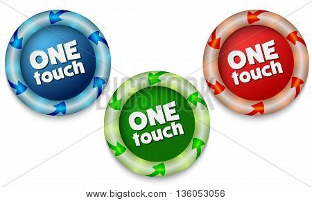 Three icons with color back light and the words one touch