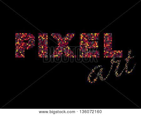 Pixel art writing. Colorful pixel illustration. Ungrouped pixels or squares, suitable to use as a motion graphics element. Isolated. vector. Gaming pixel design. Easy to recolor. Layers.