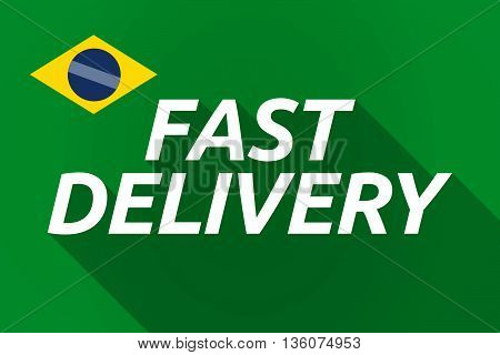 Long Shadow Brazil Flag With    The Text Fast Delivery