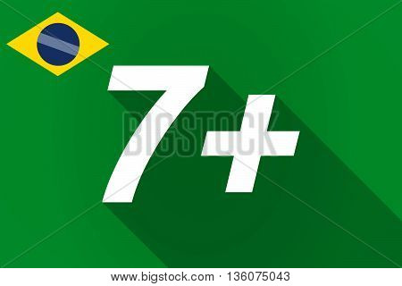 Long Shadow Brazil Flag With    The Text 7+