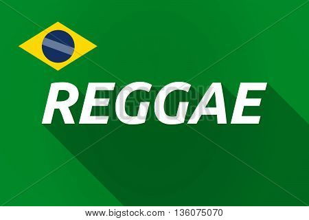 Long Shadow Brazil Flag With    The Text Reggae